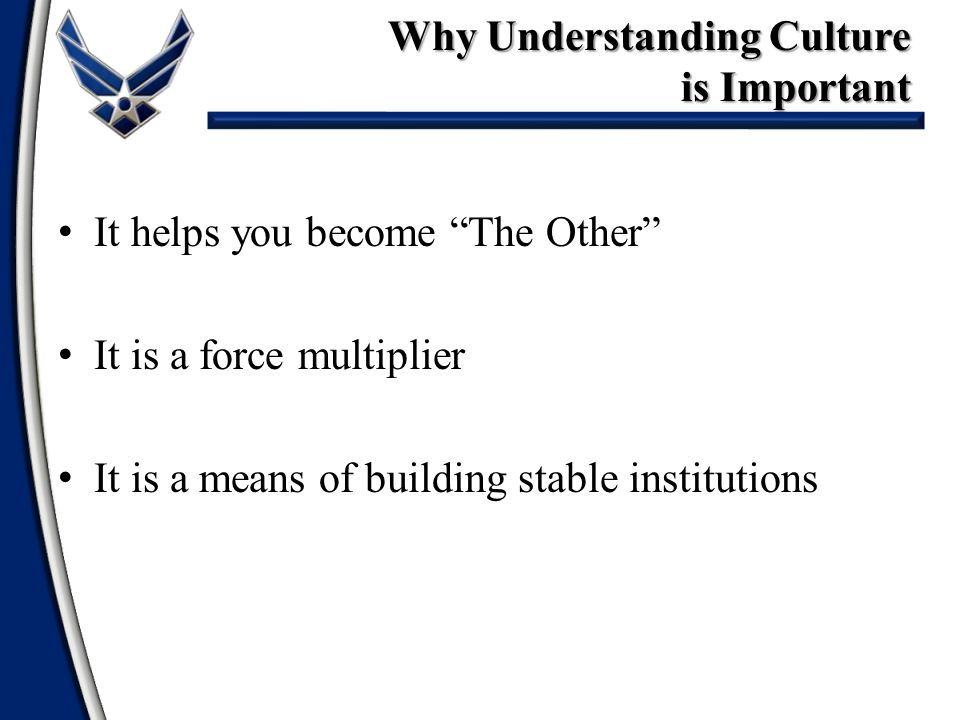 Why Understanding Culture is Important
