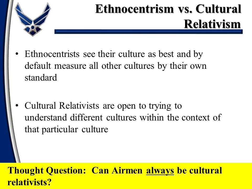 Ethnocentrism vs. Cultural Relativism