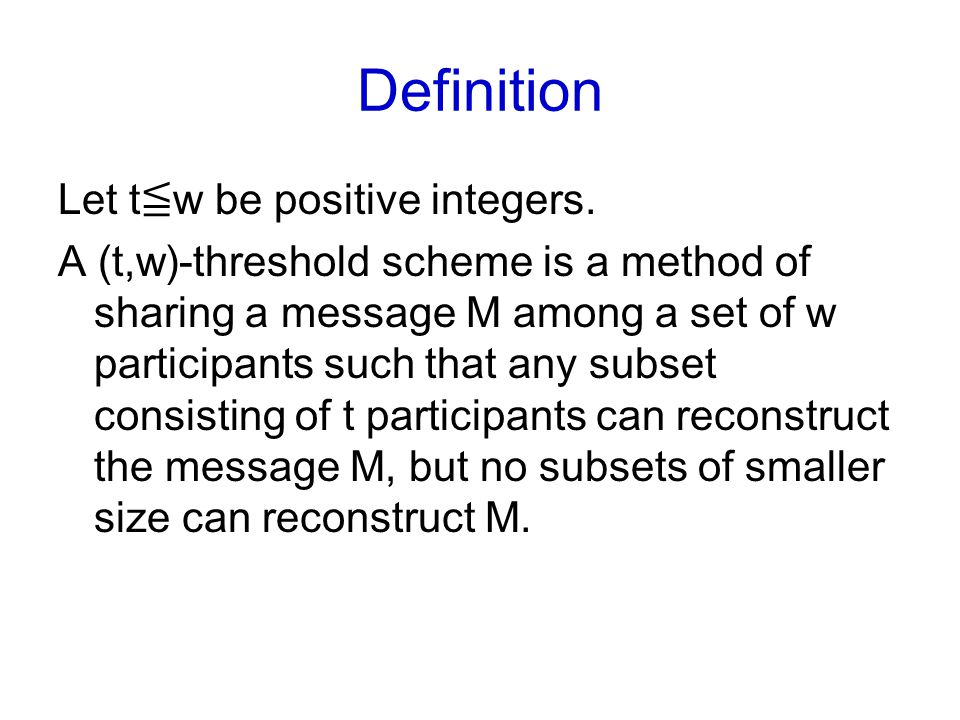 Definition Let t≦w be positive integers.