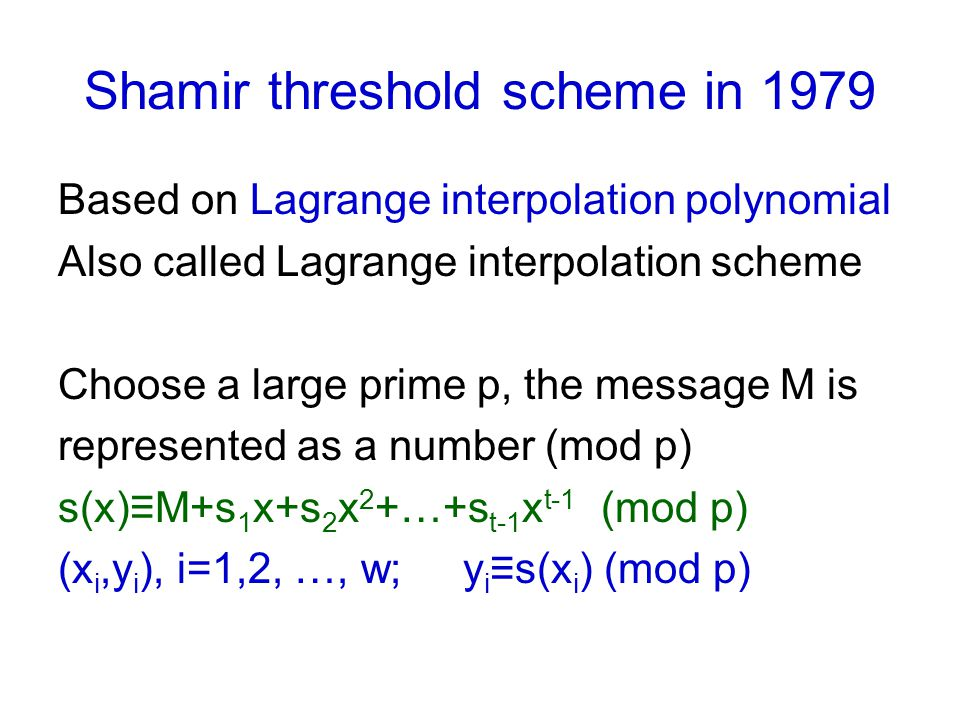 Shamir threshold scheme in 1979
