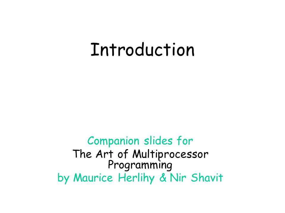 Introduction Companion slides for