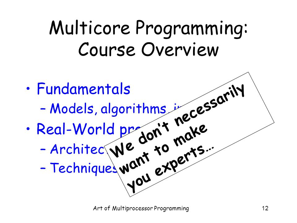 Multicore Programming: Course Overview