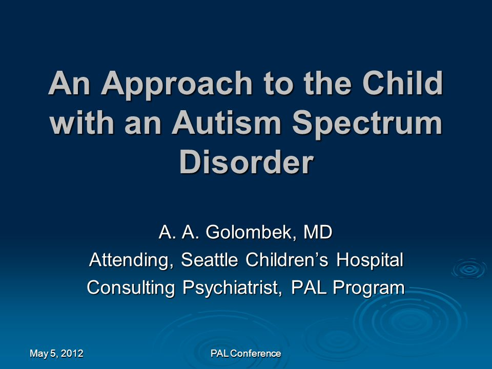 An Approach to the Child with an Autism Spectrum Disorder