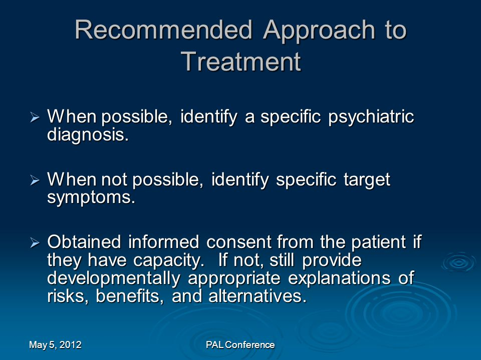 Recommended Approach to Treatment