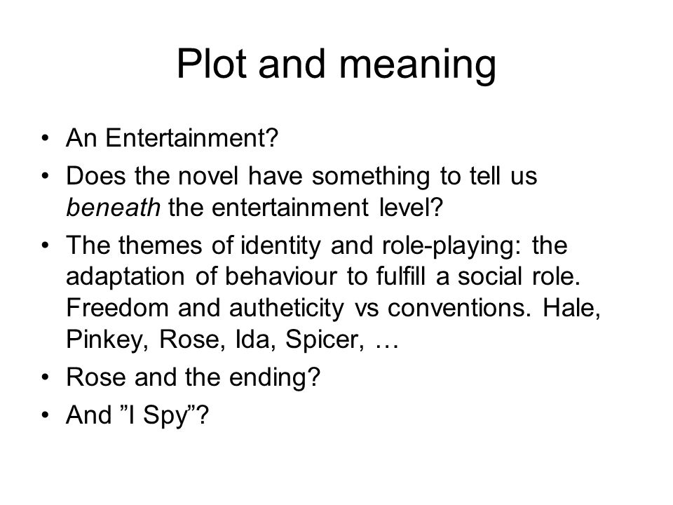 Plot and meaning An Entertainment