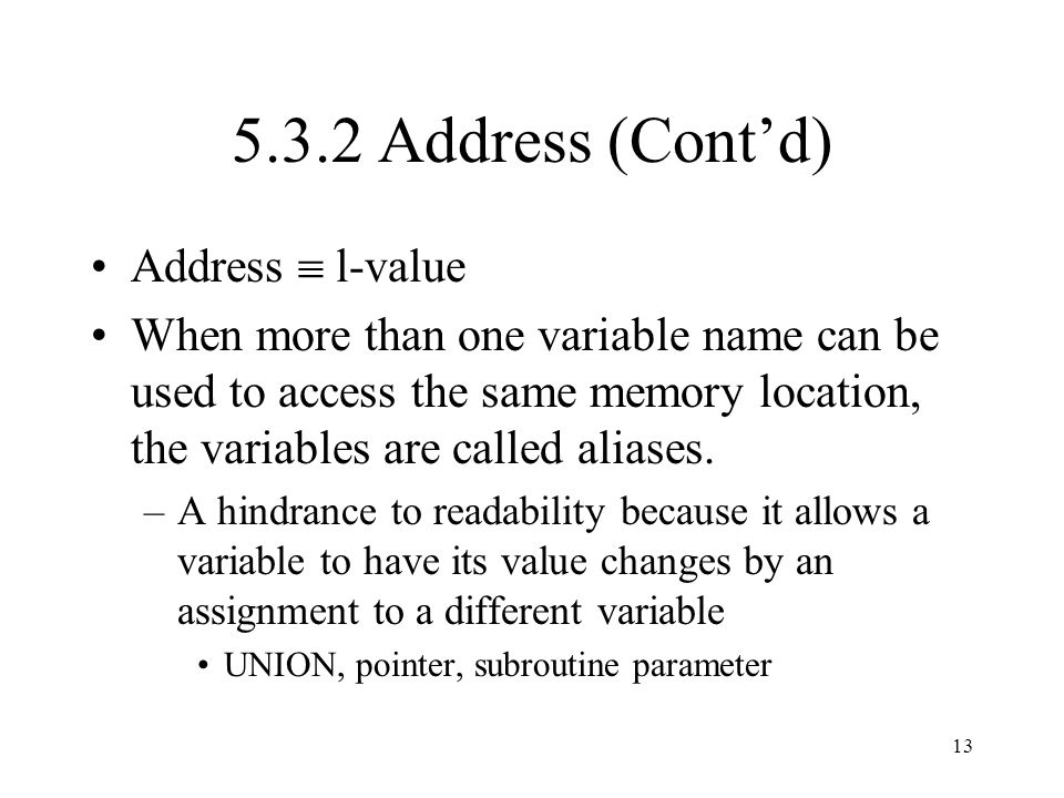 5.3.2 Address (Cont'd) Address  l-value