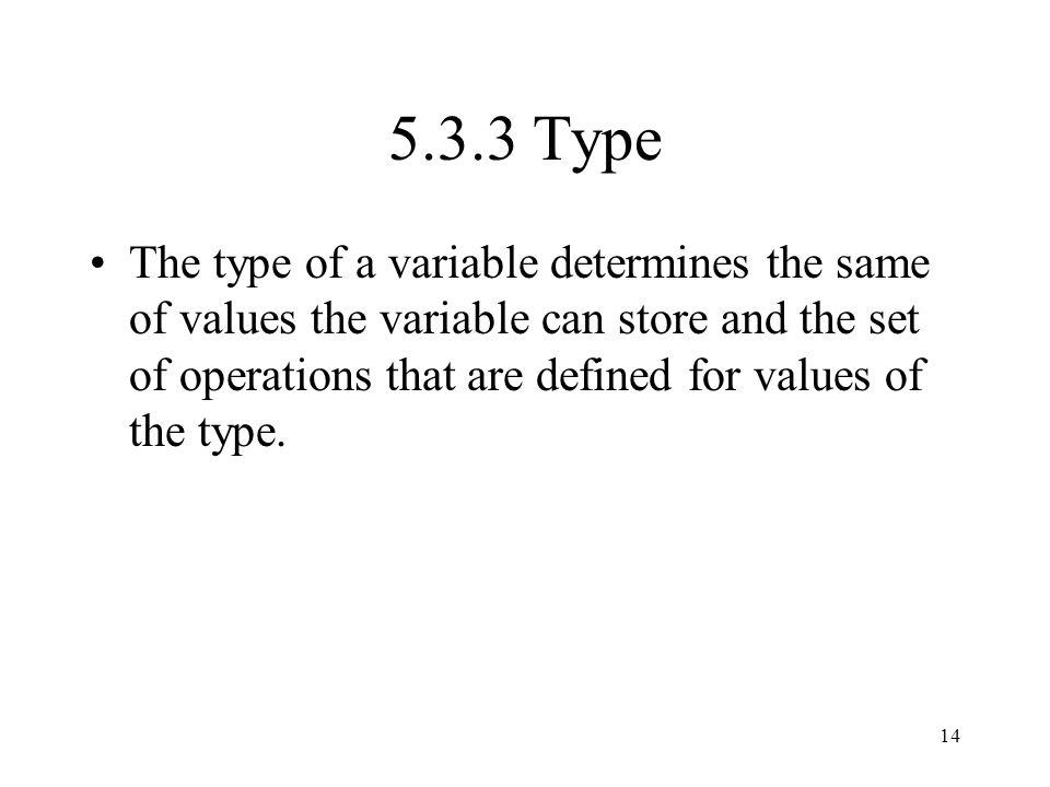 5.3.3 Type