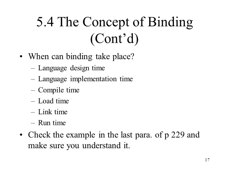 5.4 The Concept of Binding (Cont'd)