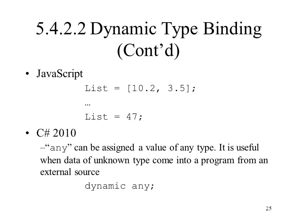 5.4.2.2 Dynamic Type Binding (Cont'd)