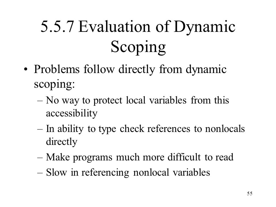 5.5.7 Evaluation of Dynamic Scoping
