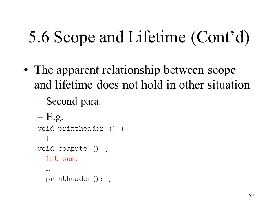 5.6 Scope and Lifetime (Cont'd)