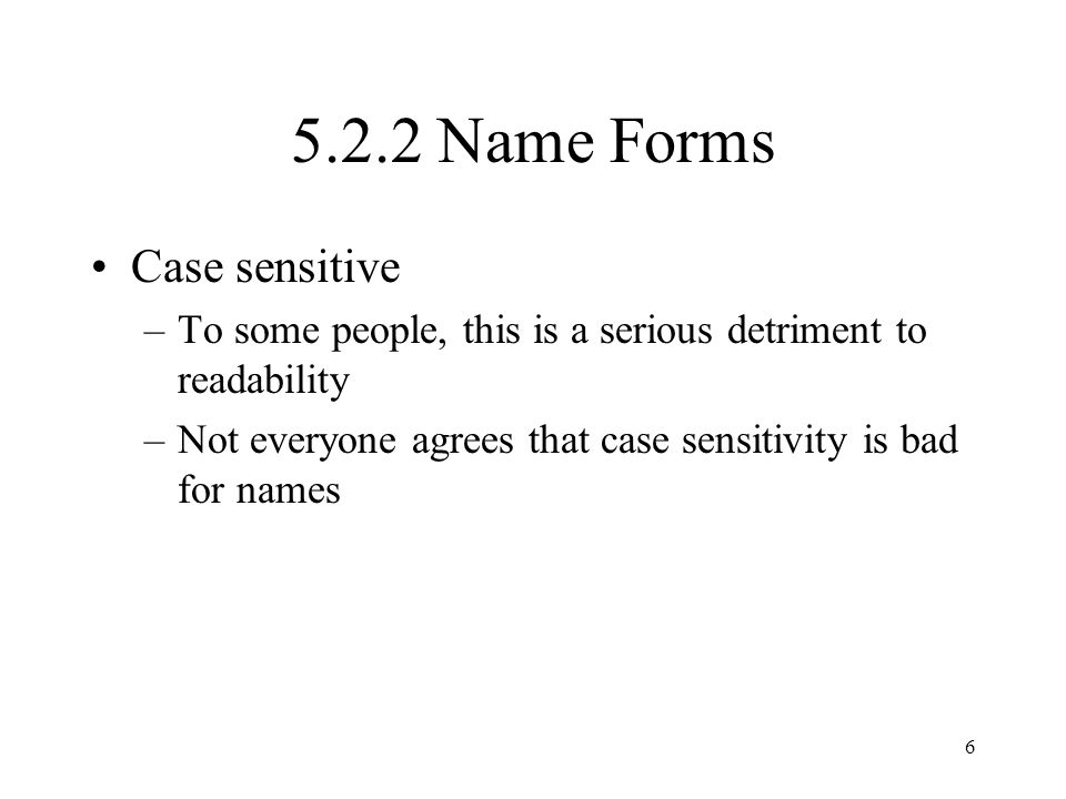 5.2.2 Name Forms Case sensitive