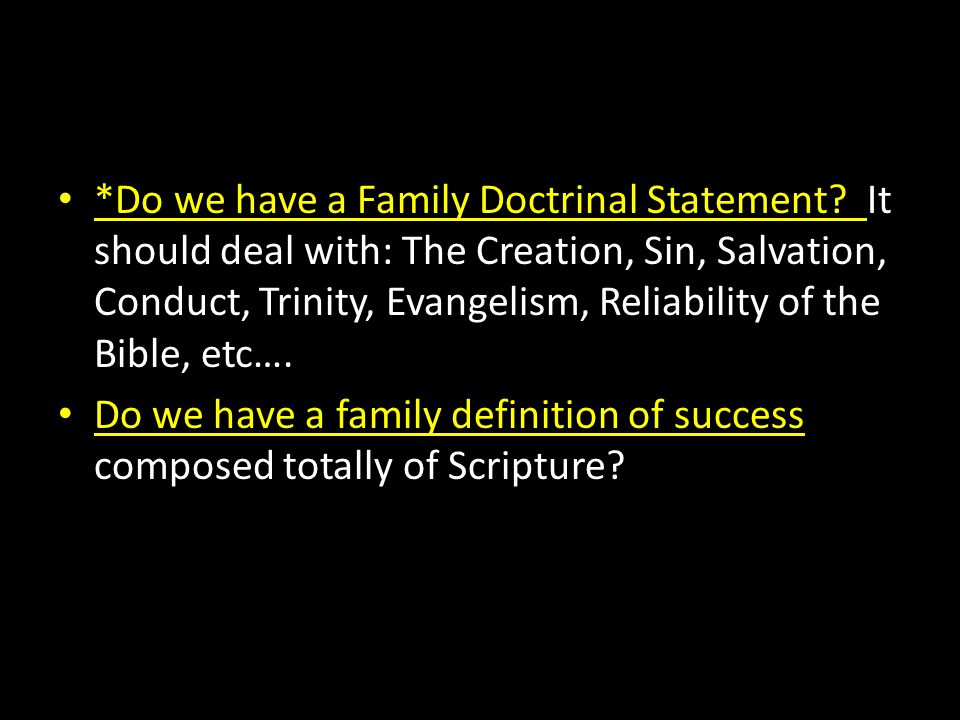 Do we have a Family Doctrinal Statement