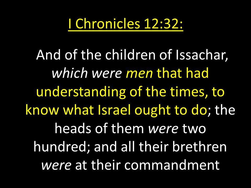 I Chronicles 12:32: