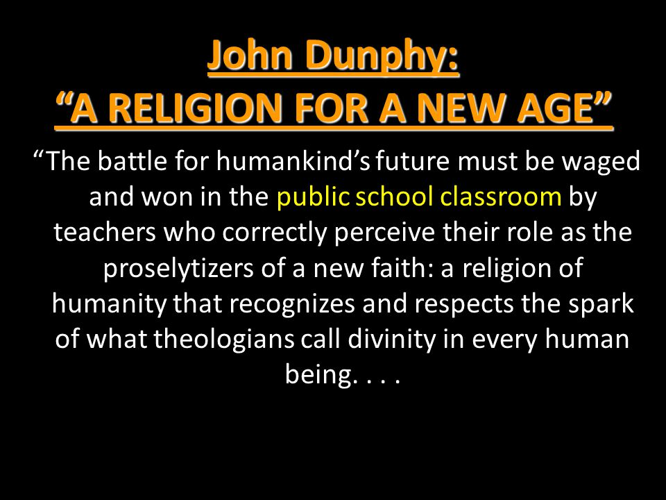 John Dunphy: A RELIGION FOR A NEW AGE