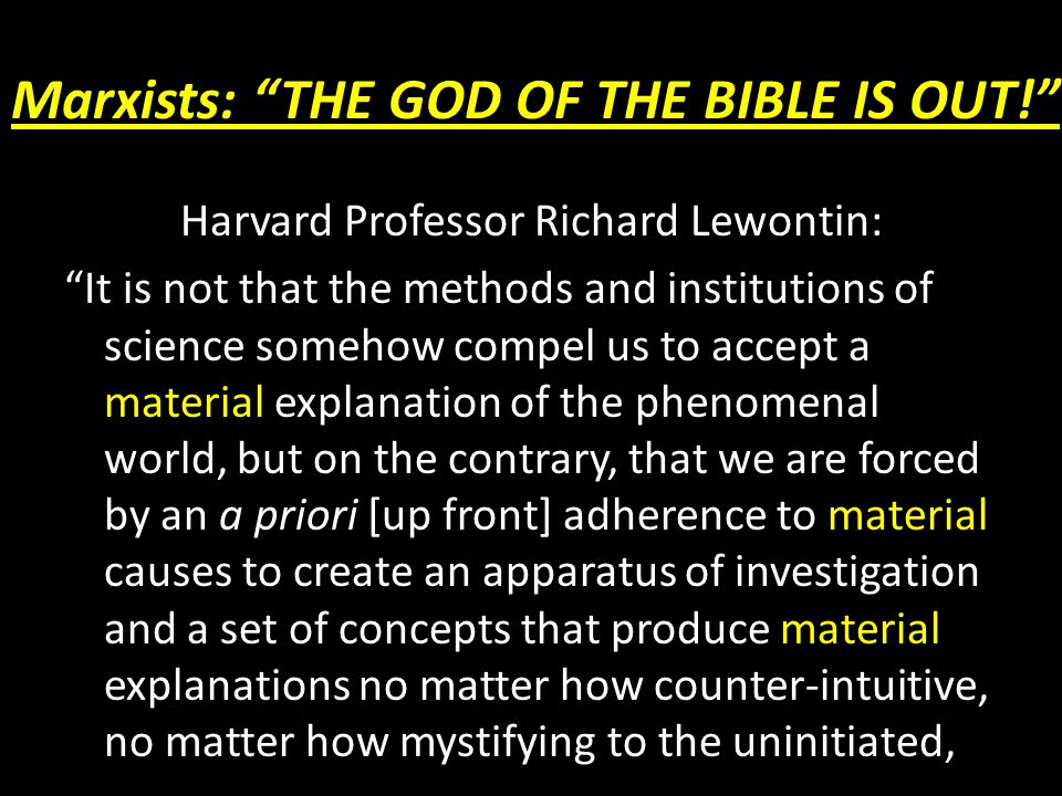 Marxists: THE GOD OF THE BIBLE IS OUT!