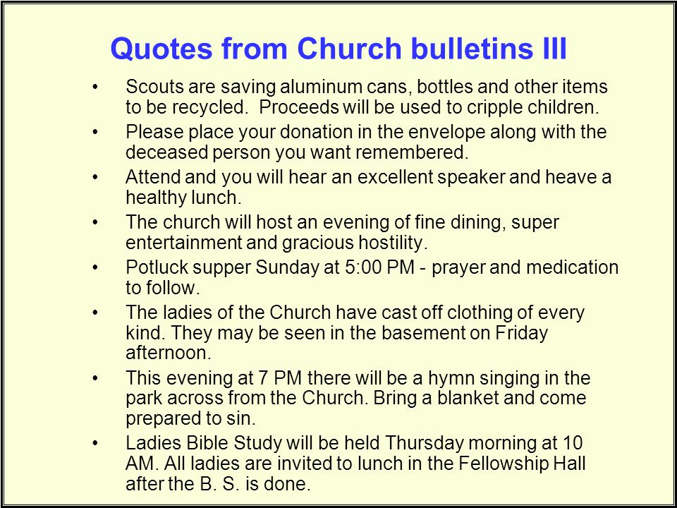 Quotes from Church bulletins III