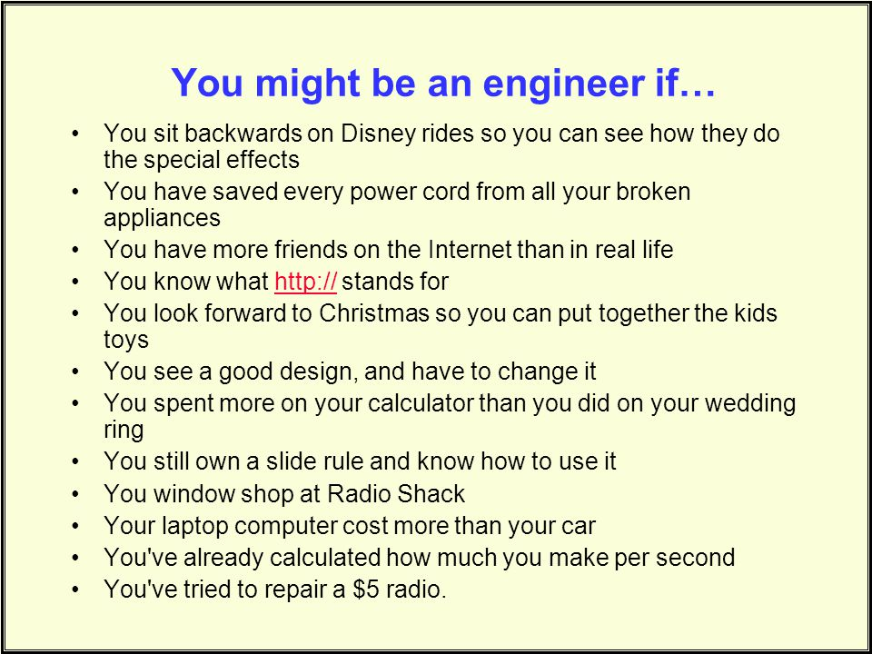 You might be an engineer if…
