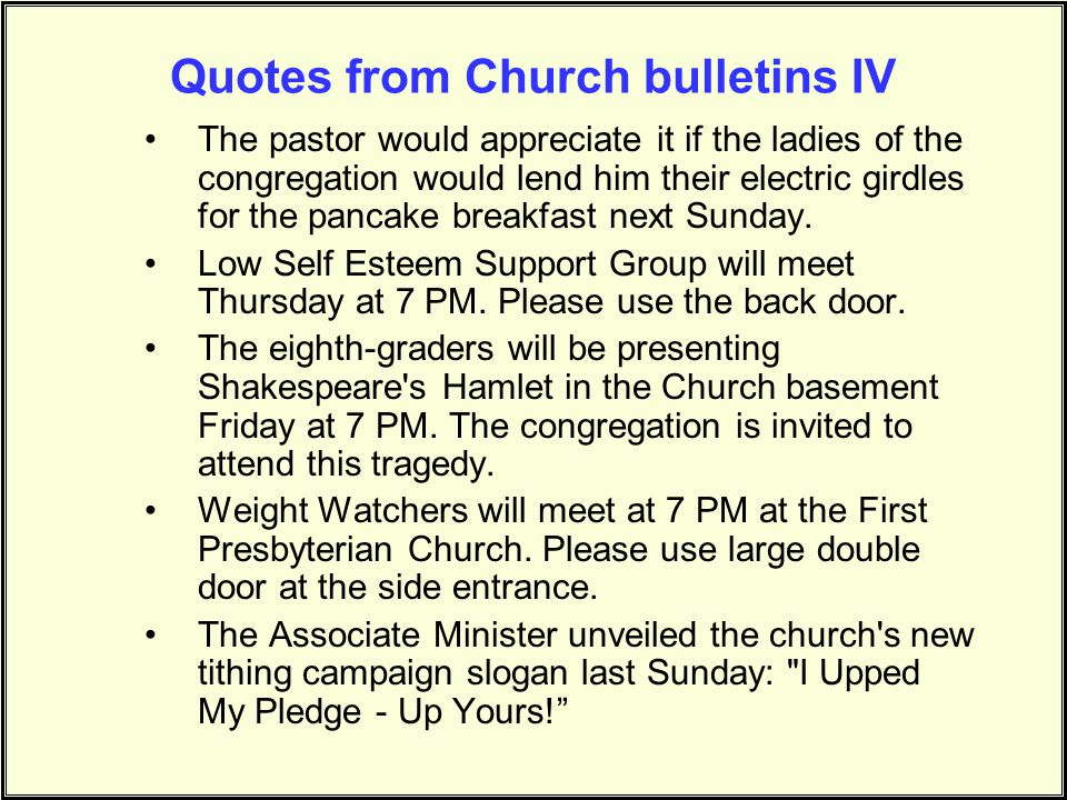 Quotes from Church bulletins IV