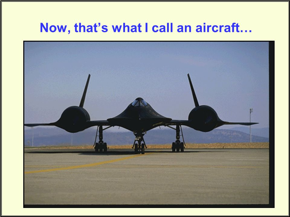 Now, that's what I call an aircraft…