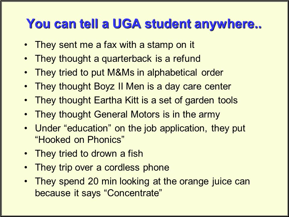 You can tell a UGA student anywhere..