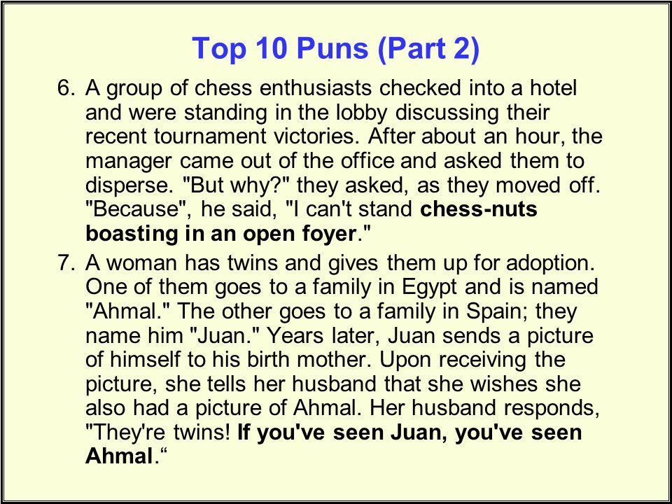 Top 10 Puns (Part 2)