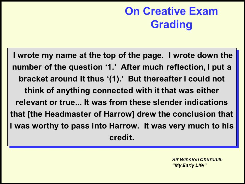 On Creative Exam Grading