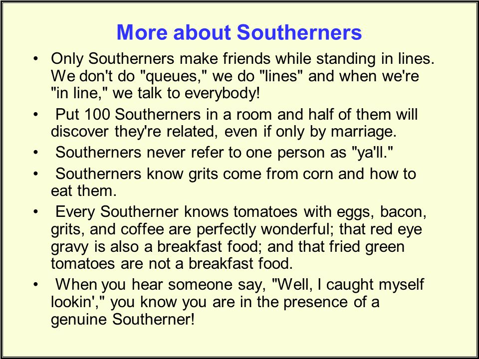 More about Southerners