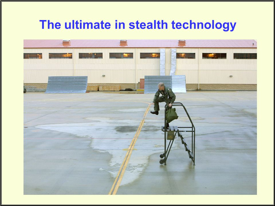 The ultimate in stealth technology