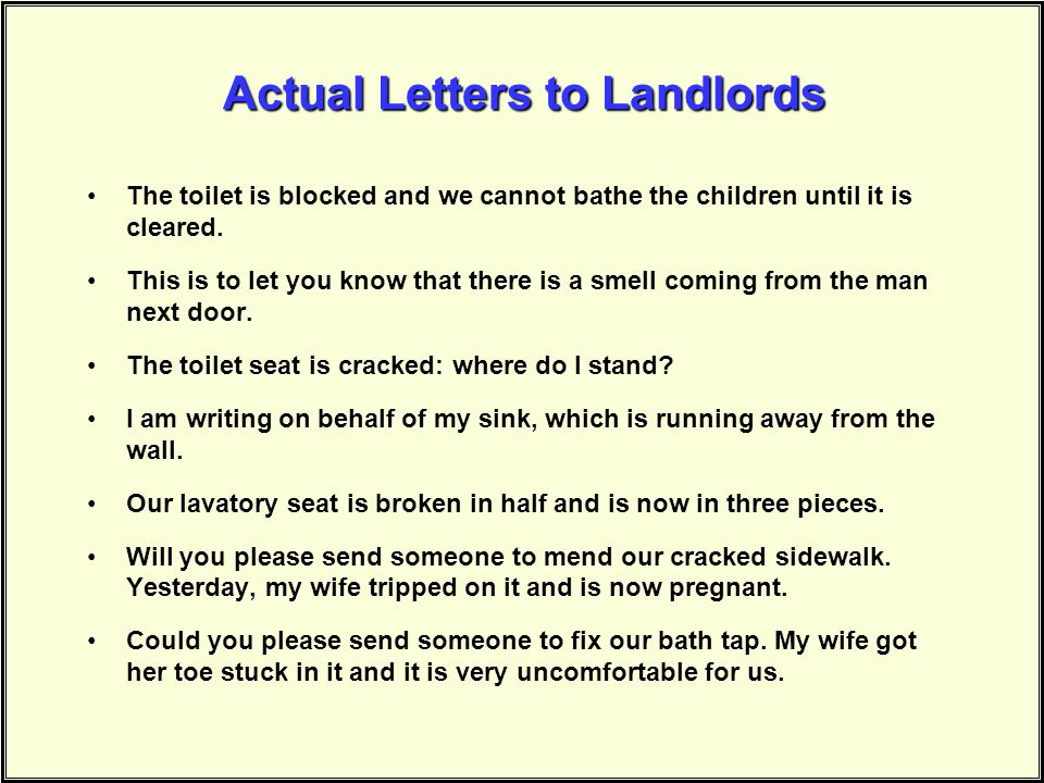 Actual Letters to Landlords