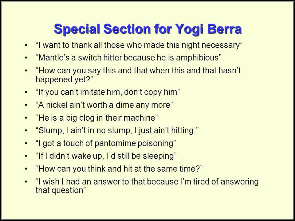 Special Section for Yogi Berra