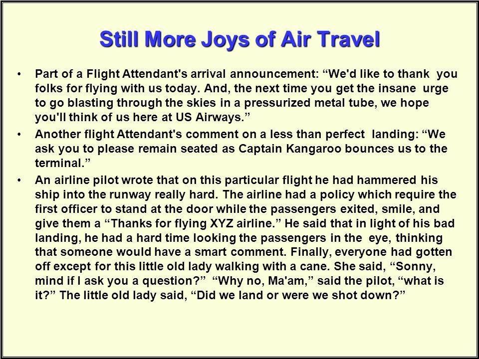 Still More Joys of Air Travel