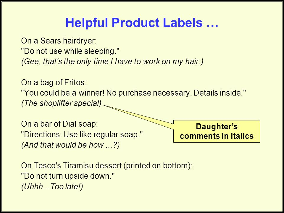 Helpful Product Labels …
