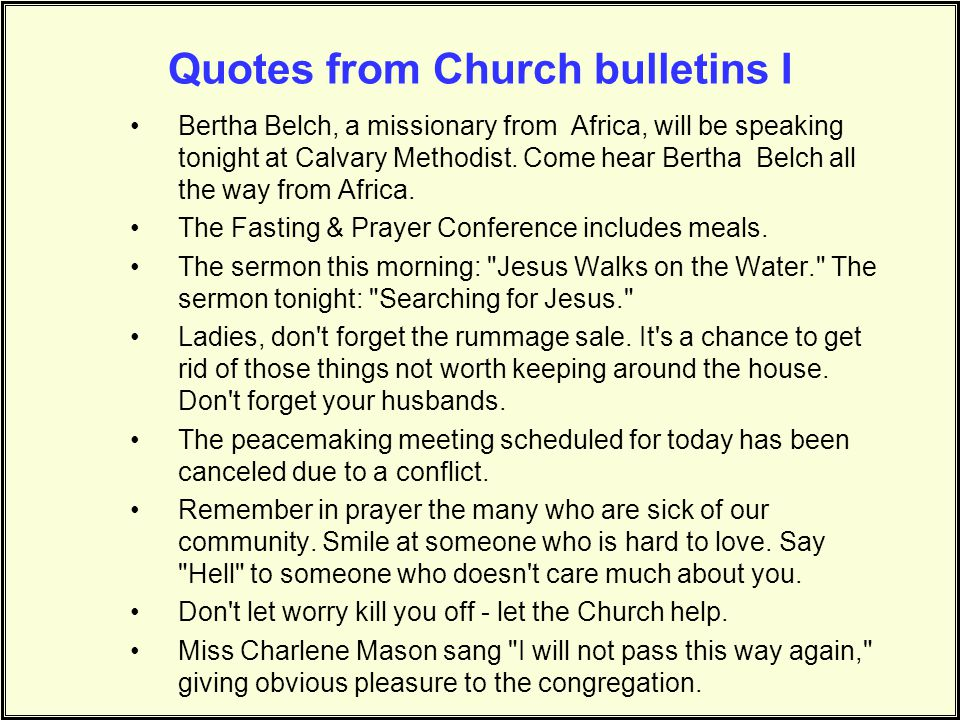 Quotes from Church bulletins I