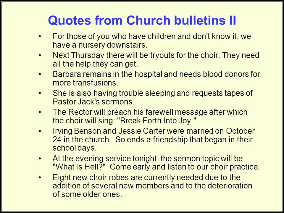 Quotes from Church bulletins II
