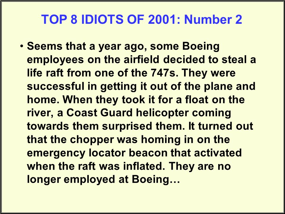 TOP 8 IDIOTS OF 2001: Number 2