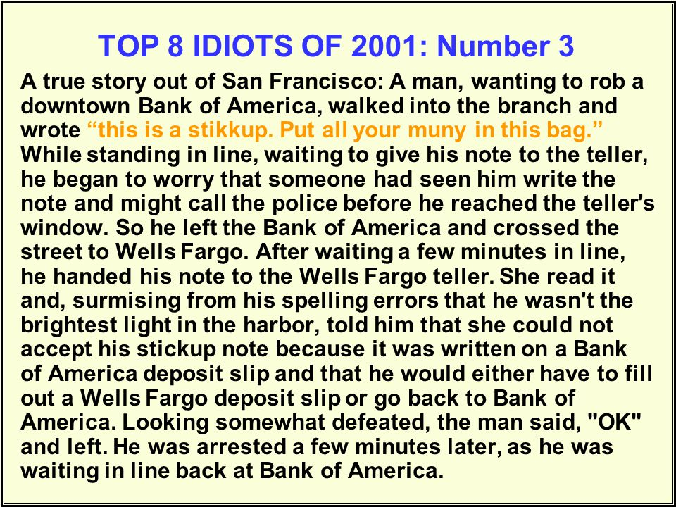 TOP 8 IDIOTS OF 2001: Number 3