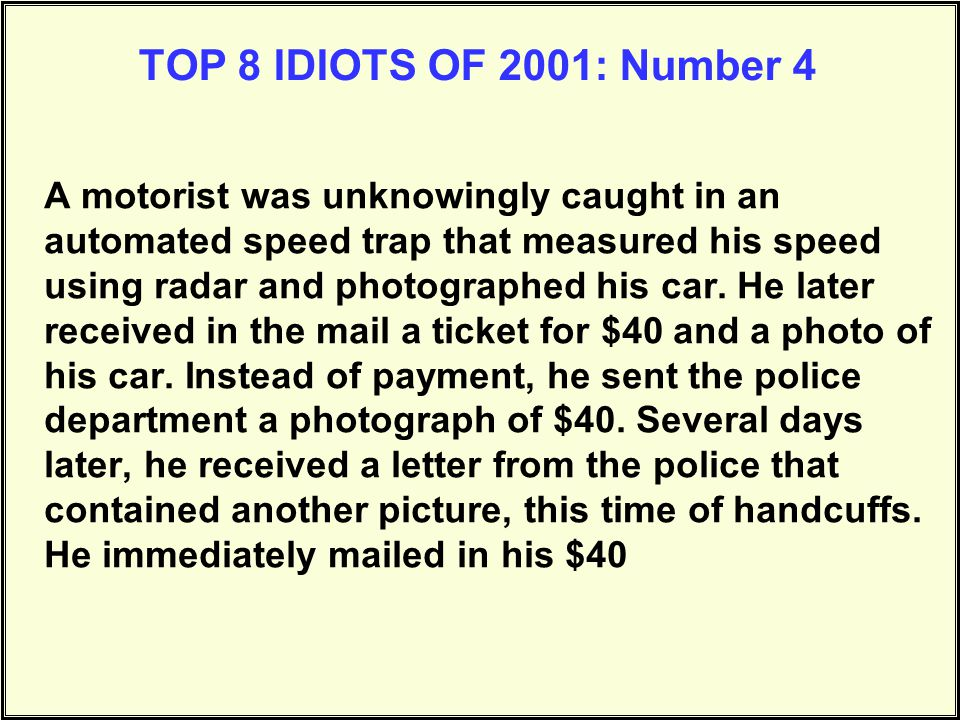 TOP 8 IDIOTS OF 2001: Number 4