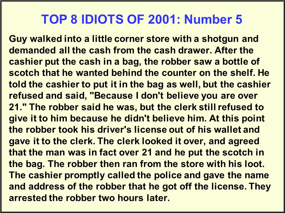 TOP 8 IDIOTS OF 2001: Number 5