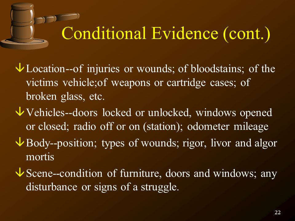 Conditional Evidence (cont.)