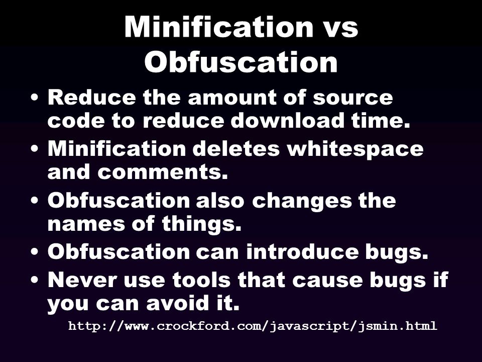 Minification vs Obfuscation