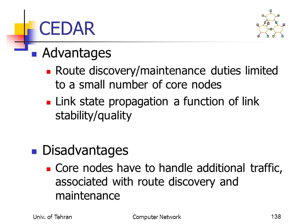 CEDAR Advantages Disadvantages