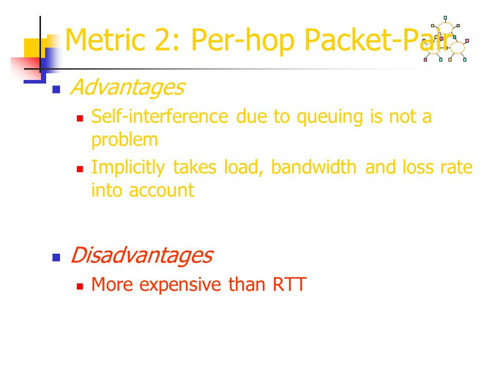 Metric 2: Per-hop Packet-Pair