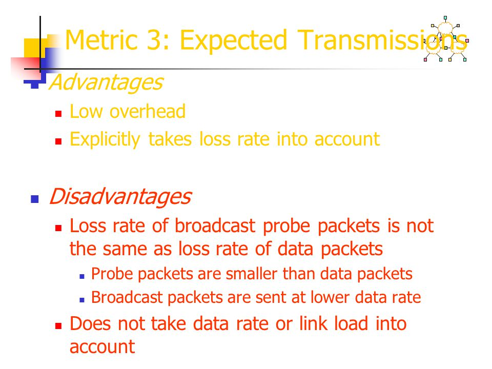 Metric 3: Expected Transmissions