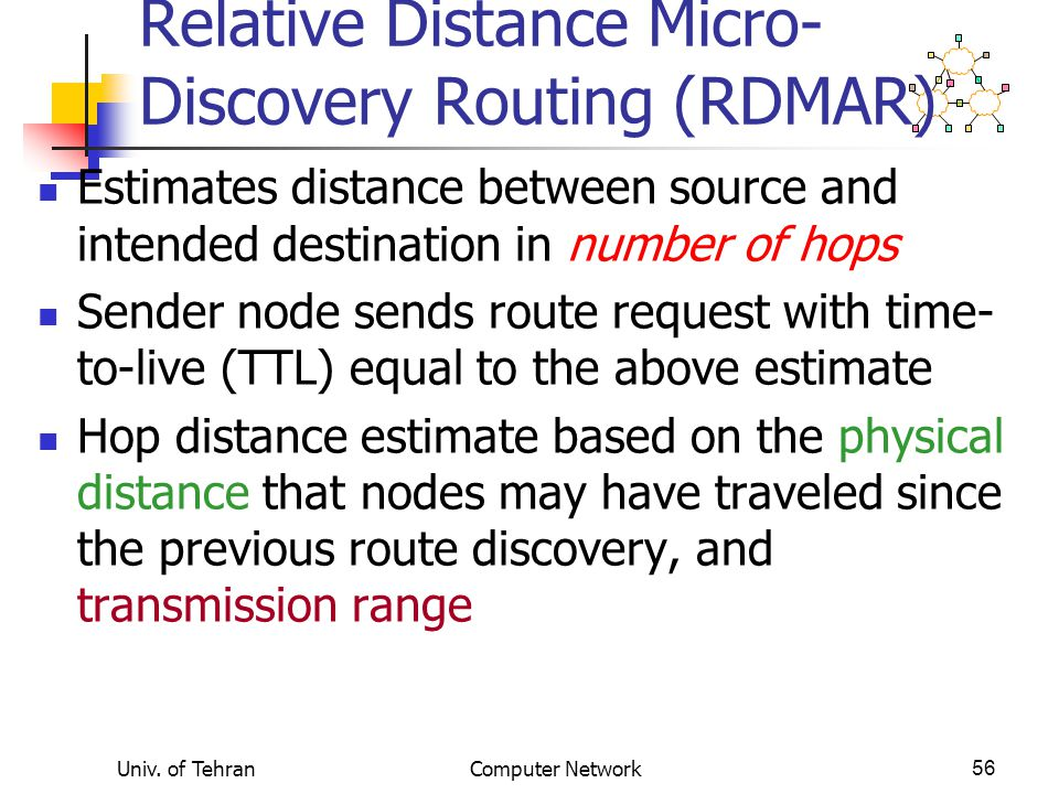 Relative Distance Micro-Discovery Routing (RDMAR)