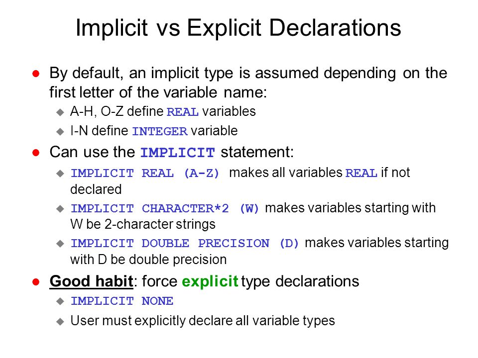 Implicit vs Explicit Declarations