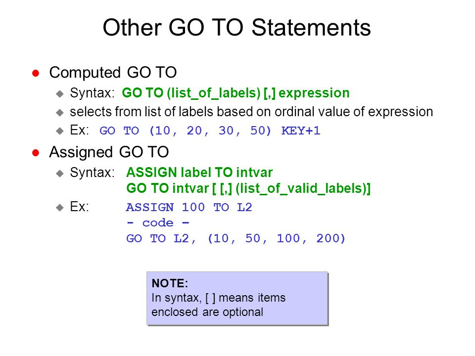 Other GO TO Statements Computed GO TO Assigned GO TO