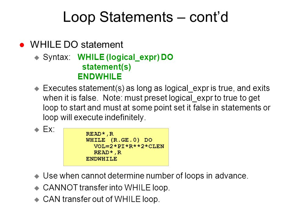 Loop Statements – cont'd