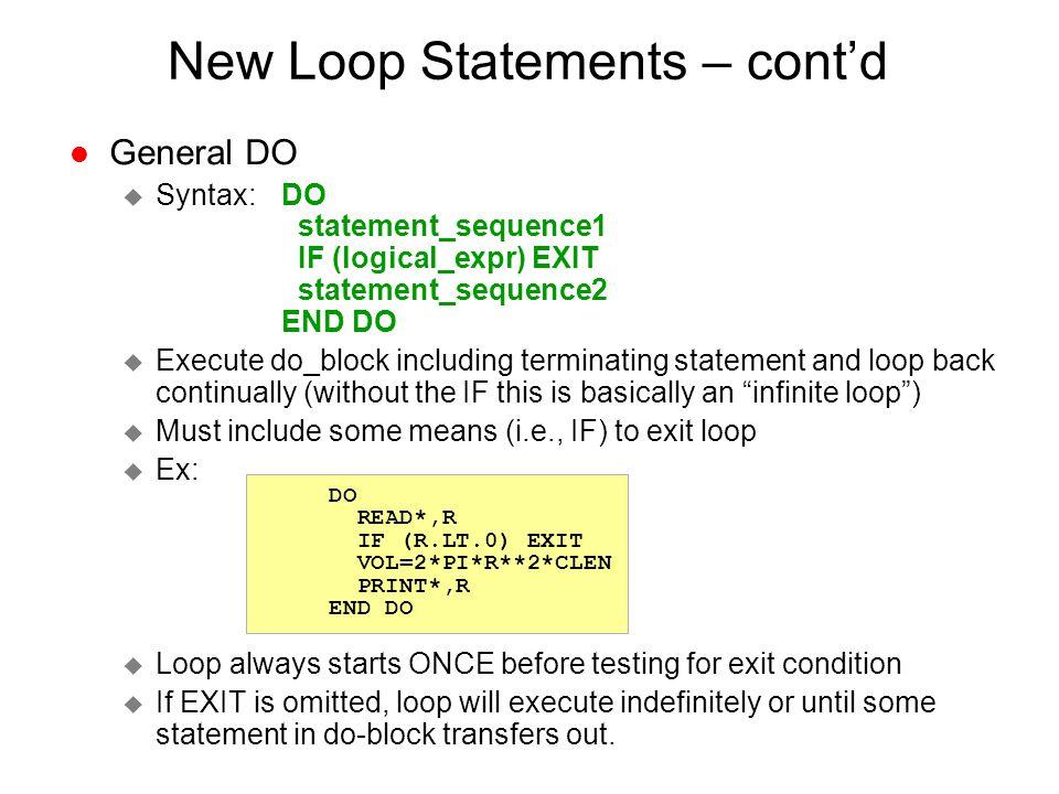 New Loop Statements – cont'd