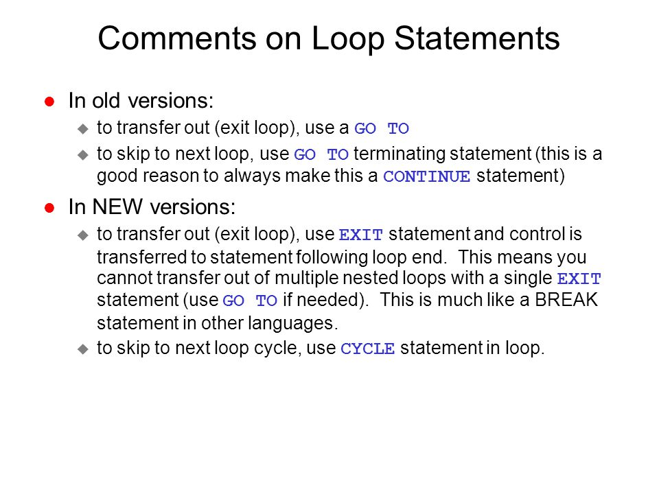 Comments on Loop Statements